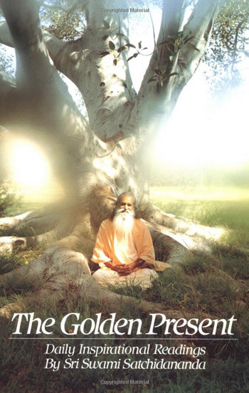 The Golden Present by Sri Swami Satchidananda