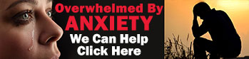 Overwhelmed by Anxiety, We can Help